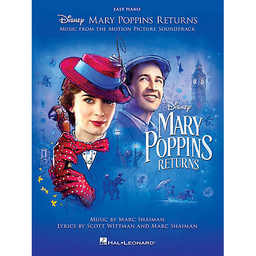 Hal Leonard Mary Poppins Returns (Music from the Motion Picture Soundtrack) Easy Piano Songbook