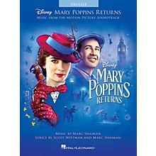Hal Leonard Mary Poppins Returns (Music from the Motion Picture Soundtrack) Ukulele Songbook