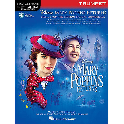 Hal Leonard Mary Poppins Returns for Trumpet Instrumental Play-Along Book/Audio Online