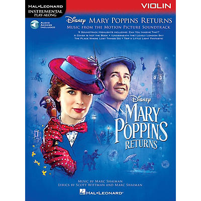 Hal Leonard Mary Poppins Returns for Violin Instrumental Play-Along Songbook Book/Audio Online