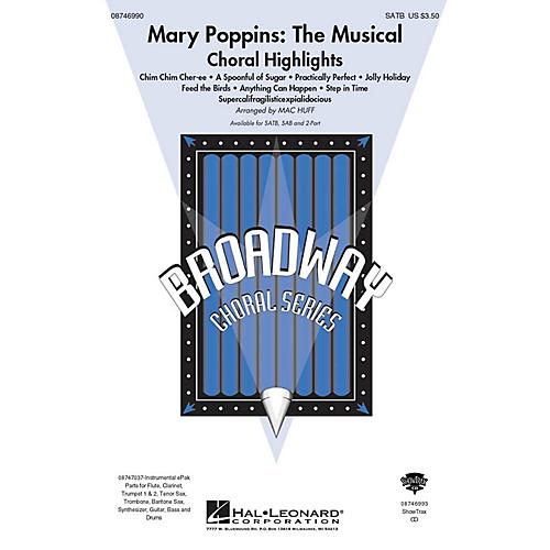 Hal Leonard Mary Poppins: The Musical (Choral Highlights) 2-Part Arranged by Mac Huff
