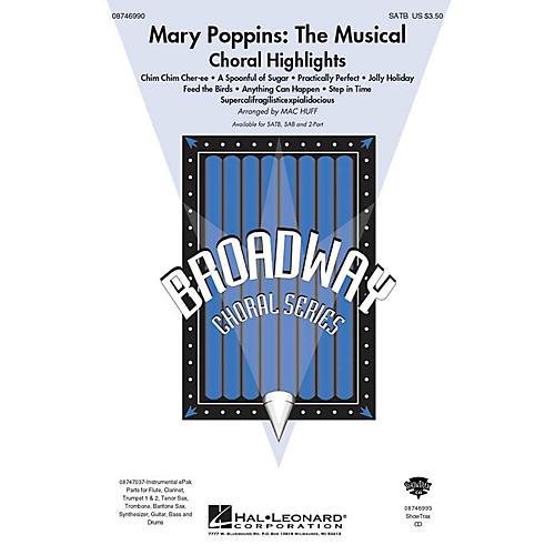 Hal Leonard Mary Poppins: The Musical (Choral Highlights) SAB Arranged by Mac Huff