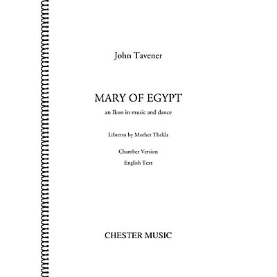 Chester Music Mary of Egypt (for SATB Choir, Orchestra, Voice) Score Composed by John Tavener