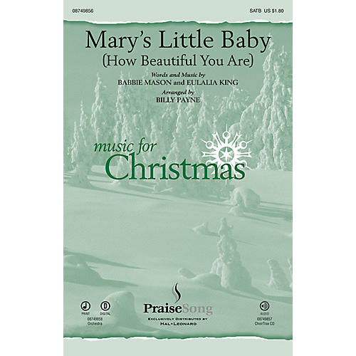 PraiseSong Mary's Little Baby (How Beautiful You Are) CHOIRTRAX CD Arranged by Billy Payne