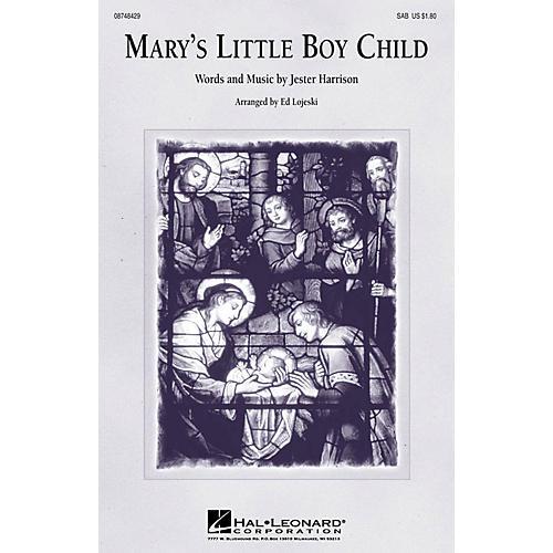Hal Leonard Mary's Little Boy Child SAB arranged by Ed Lojeski