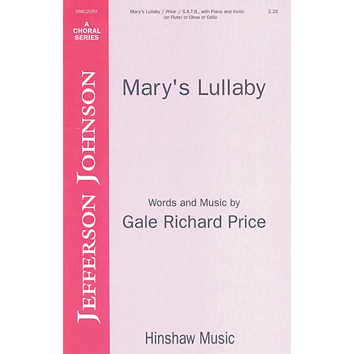 Hinshaw Music Mary's Lullaby SATB composed by Price