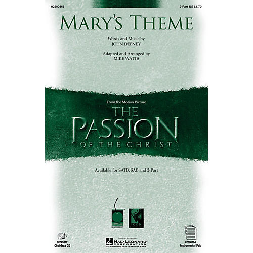 Hal Leonard Mary's Theme (from The Passion of The Christ) 2-Part arranged by Mike Watts
