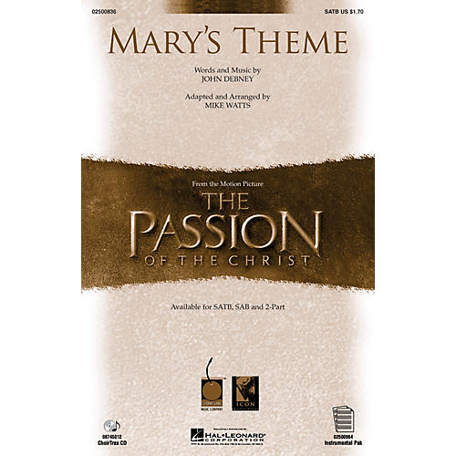 Hal Leonard Mary's Theme (from The Passion of The Christ) SATB arranged by Mike Watts