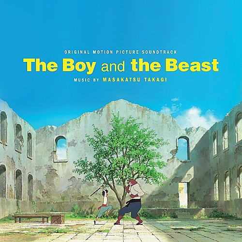 Alliance Masakatsu Takagi - The Boy And The Beast (Original Soundtrack)