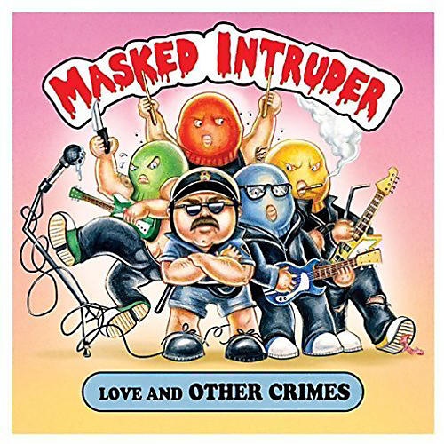 Alliance Masked Intruder - Love And Other Crimes