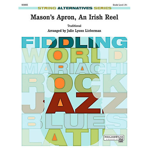 Alfred Mason's Apron, An Irish Reel String Orchestra Grade 2.5