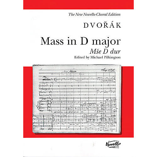 Novello Mass in D Major, Op. 86 (Mse D dur) (Vocal Score) SATB Composed by Antonín Dvorák