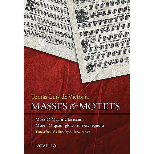 Novello Masses and Motets SATB Composed by Tomas Luis de Victoria