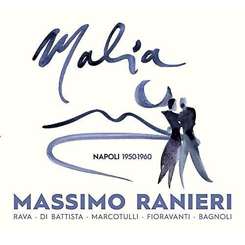 Alliance Massimo Ranieri - Malia: Napoli 1950-1960