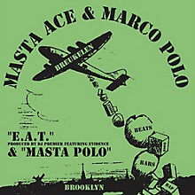 Masta Ace & Marco Polo - E.A.T. feat. Evidence and produced by DJ Premier b/w Masta Polo