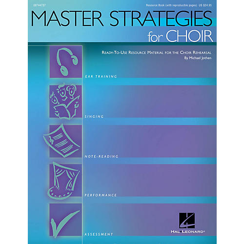 Hal Leonard Master Strategies for Choir (Ready-to-Use Resource Material) RESOURCE BK composed by Michael Jothen