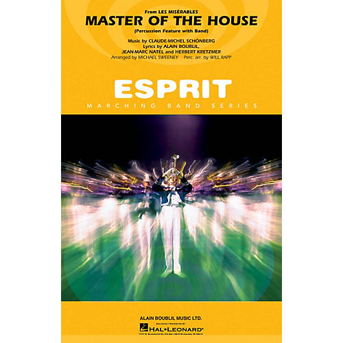 Hal Leonard Master of the House (from Les Misérables) (Percussion with Band) Marching Band Level 3 by Michael Sweeney