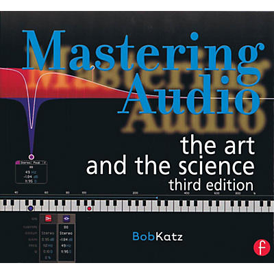 Hal Leonard Mastering Audio: The Art and The Science 3rd Edition