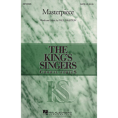 Hal Leonard Masterpiece (Collection) SATB by The King's Singers composed by Paul Drayton
