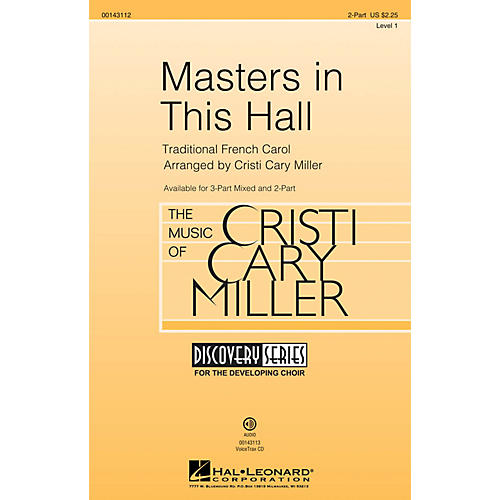 Hal Leonard Masters in This Hall (Discovery Level 1) 2-Part arranged by Cristi Cary Miller