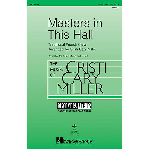Hal Leonard Masters in This Hall (Discovery Level 1) 3-Part Mixed arranged by Cristi Cary Miller