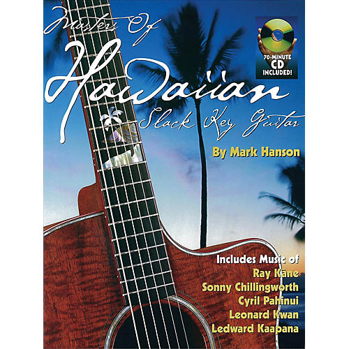 Music Sales Masters of Hawaiian Slack Key Guitar Music Sales America Series Softcover with CD Written by Mark Hanson
