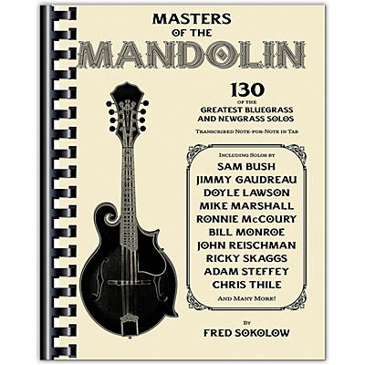 Hal Leonard Masters of the Mandolin - 130 of the Greatest Bluegrass and Newgrass Solos
