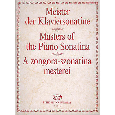 Editio Musica Budapest Masters of the Piano Sonatina EMB Series Composed by Various