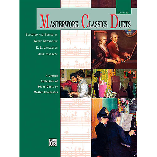 Alfred Masterwork Classics Duets Level 10 Early Advanced / Advanced