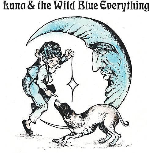 Alliance Mat Kerekes - Luna And The Wild Blue Everything