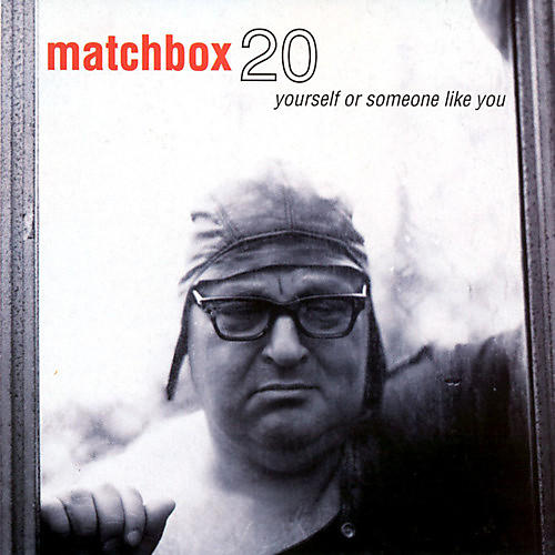 Alliance Matchbox Twenty - Yourself Or Someone Like You
