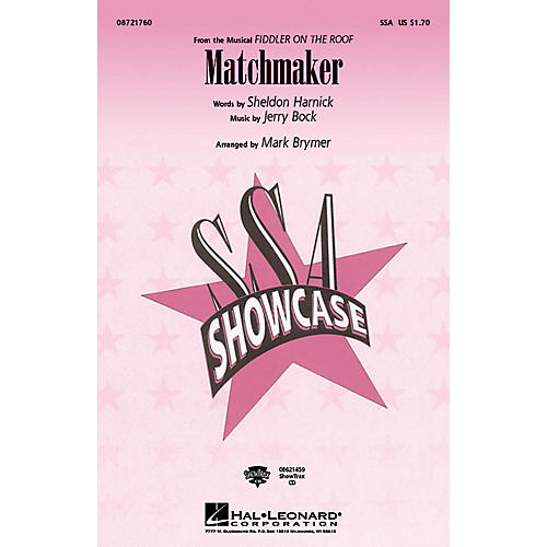 Hal Leonard Matchmaker (from Fiddler On The Roof) ShowTrax CD Arranged by Mark Brymer