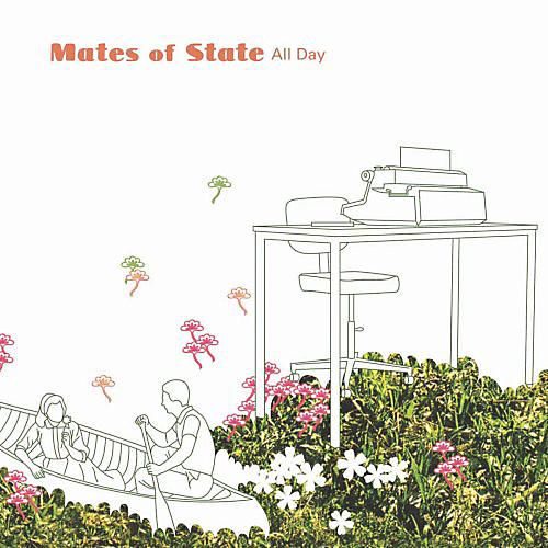 Alliance Mates of State - All Day