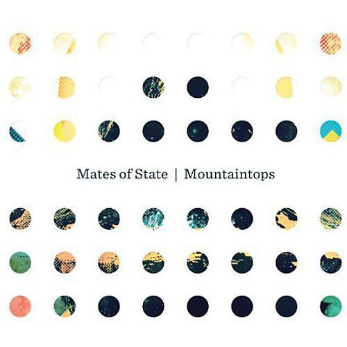 Alliance Mates of State - Mountaintops