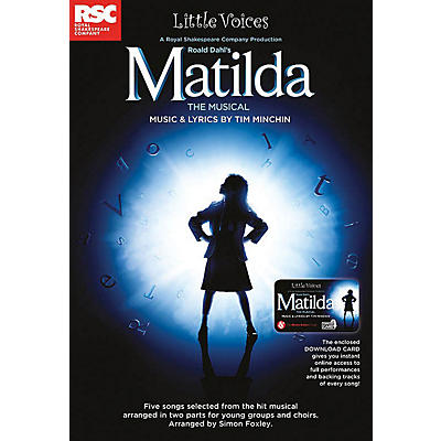 Novello Matilda The Musical (Little Voices Collection) 2-Part