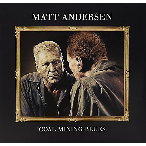 Alliance Matt Andersen - Coal Mining Blues