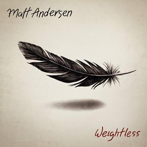 Alliance Matt Andersen - Weightless