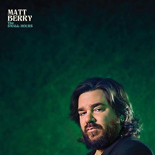 Alliance Matt Berry - The Small Hours
