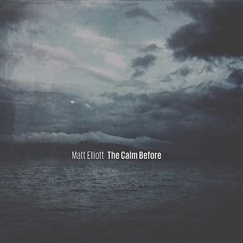 Alliance Matt Elliott - Calm Before
