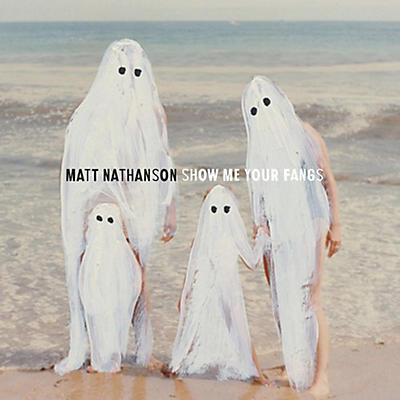 Matt Nathanson - Show Me Your Fangs