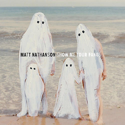 Alliance Matt Nathanson - Show Me Your Fangs