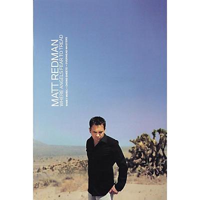 Worship Together Matt Redman - Where Angels Fear to Tread