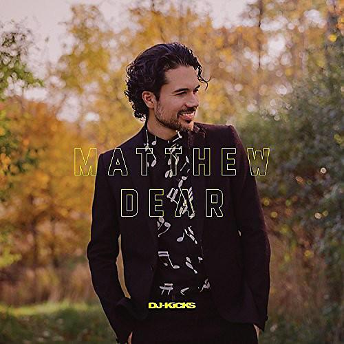 Alliance Matthew Dear - Matthew Dear Dj-kicks