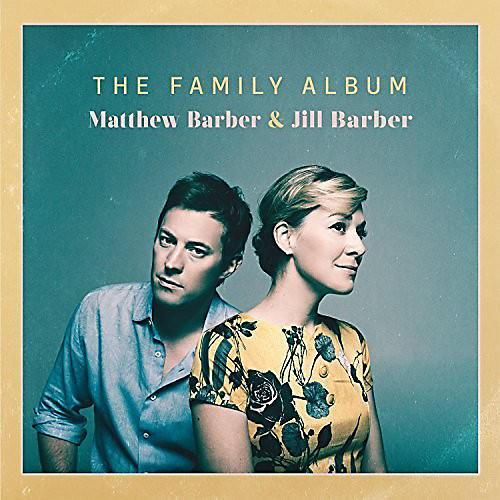 Alliance Matthew & Jill Barber - Family Album