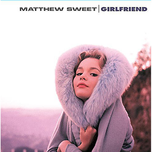 Alliance Matthew Sweet - Girlfriend