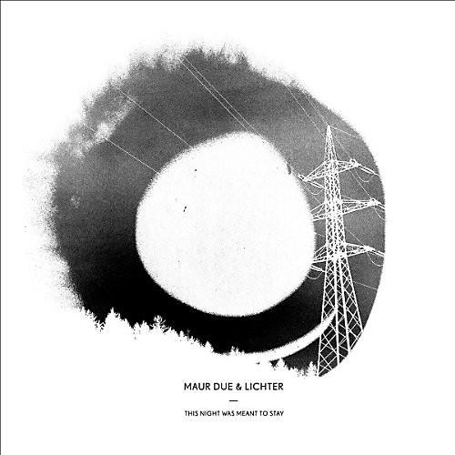 Alliance Maur Due & Lichter - This Night Was Meant to Stay
