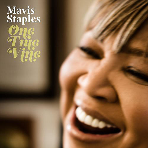 Alliance Mavis Staples - One True Vine