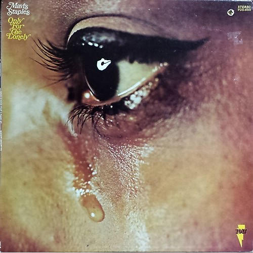 Alliance Mavis Staples - Only for the Lonely