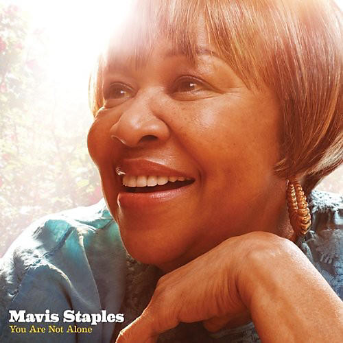 Alliance Mavis Staples - You Are Not Alone