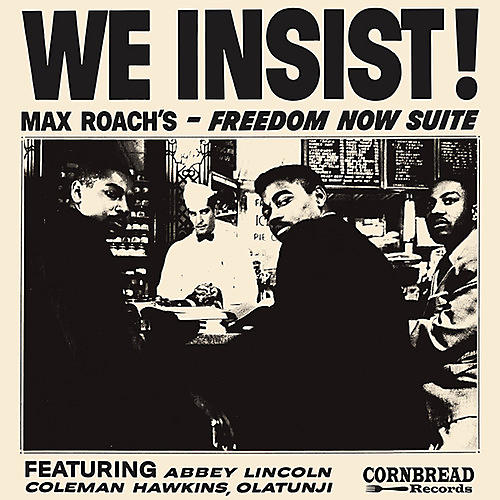 Alliance Max Roach - We Insist - Max Roach's Freedom Now Suite